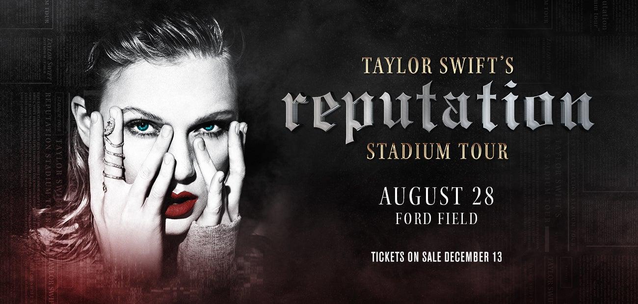Taylor Swift's Reputation Stadium Tour | Ford Field