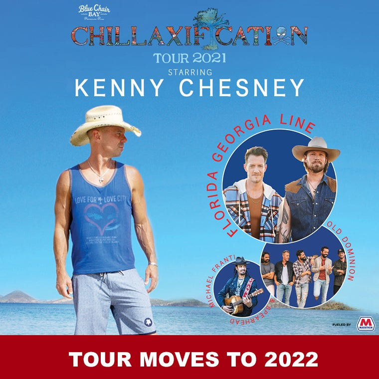 More Info for KENNY CHESNEY CHILLAXIFICATION MOVES TO 2022